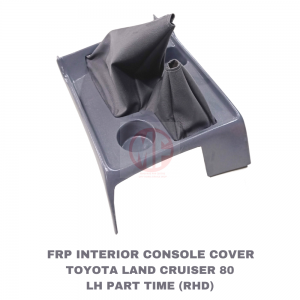 Interior Centre Console ,Land Cruiser 80 series LHD Part Time